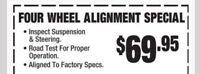 4 Wheel Alignment Special $69.95