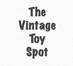 The Vintage Toy Spot
