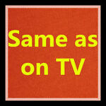 Same as on TV
