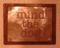 """mind the dog"" sign"