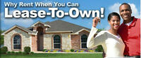 Lease to Own your Own Home!