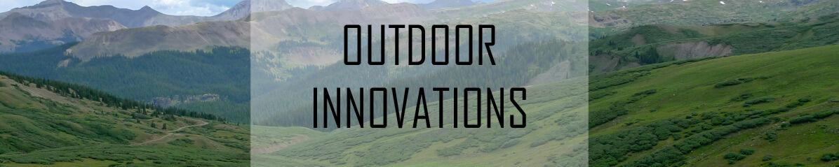 Outdoor Innovations