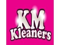 Cleaning// KM KLEANERS LTD Good prices high standard