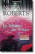 Nora Roberts Im Schatten Der Wälder