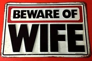 """Beware Of Wife"" Man Cave Embossed Wall Art-Metal Sign"