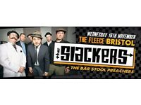 2 x SLACKERS TICKETS - £24 - Wed 16th Nov @ The Fleece, Bristol :: NY SKA / DANCEHALL / ROCKSTEADY