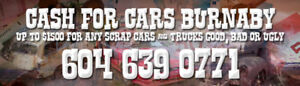 CASH FOR CARS BURNABY BC 604-639-0771 WE PAY CASH FOR USED CARS