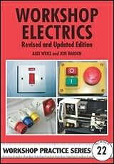 Workshop Electrics: Workshop Practice Series No.22 NEW with FREE SHIPPING