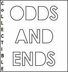 Collectible Odds and Ends