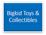 Bigkid Toys & Collectibles