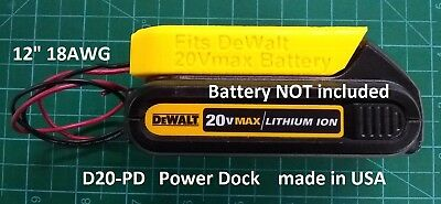 Power Dock for DeWalt DCB20x Battery, wired 18AWG, PN# D20-PD