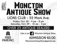 MONCTON ANTIQUE SHOW - Oct 28 - 29 - Lions at 55 Mark St.