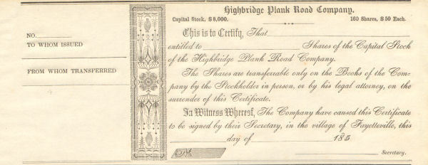 1850s Highbridge Plank Road Company > Fayetteville stock certificate share
