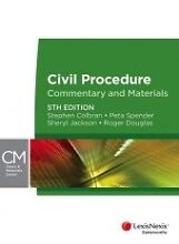 Civil Procedure Commentary and Materials (5th Edition) Collingwood Yarra Area Preview