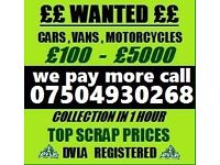 07504930268 WANTED CAR VAN MOTORCYCLE CASH BUY YOUR SELL MY TODAY Now