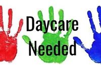 Daycare/childcare needed