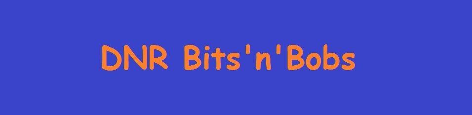 DNR Bits'n'Bobs