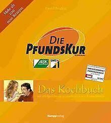 Die PfundsKur, Das Kochbuch. Zur erfolgreichsten Gesundh... | Buch | Zustand gut