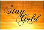 new life stay gold