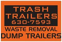 Top Soil Delivery, Waste Removal TRASH TRAILERS