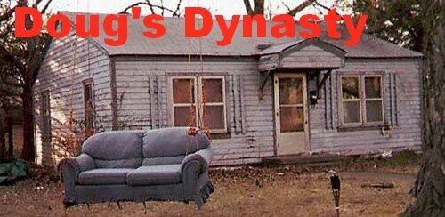 Doug s Dynasty