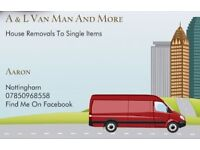 First contact van man A&L Van Man And More. NO JOB TO BIG OR SMALL