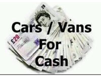 CARS AND VANS WANTED!!!