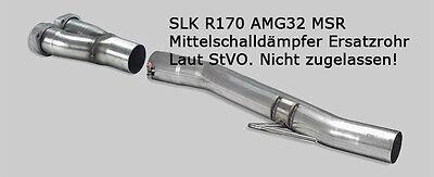 Mercedes SLK R170 Ersatzrohr MSD, VSD Soundrohr, Sound wie AMG, Auspuff TYP 5