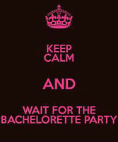 Bachelorette Parties!
