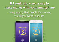 If I could show you a way to make money with your smartphone...