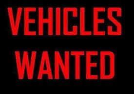 WANTED- CARS AND VANS BOUGHT FOR CASH