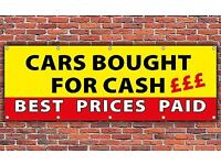 CARS FOR CASH WANTED,