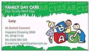 HIGH QUALITY FAMILY DAY CARE Hoppers Crossing Wyndham Area Preview