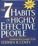 The 7 Habits of Highly Effective People - Stephen