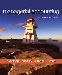 Managerial Accounting 8th Canadian Edition - ACCTG 322