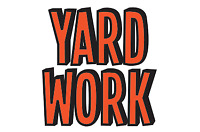 Yard work and more