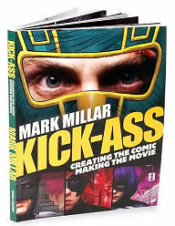 Mark Millar kick-a** Creating the Comic Making the Movie - NEW