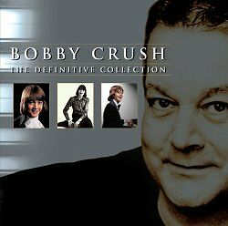 Bobby Crush - The Definitive Collection CD Album NEW