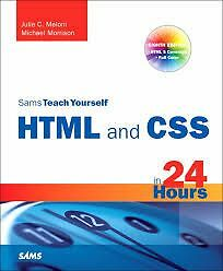 Sams Teach Yourself HTML and CSS in 24 hrs (Softcover) Kingston Kingston Area image 1