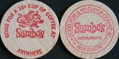 SAMBO'S~~ WOODEN NICKEL~~GOOD FOR A 10 CENT CUP COFFEE