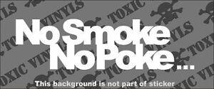 No-Smoke-Poke-ADHESIVO-PARA-COCHE-JDM-VW-DUB-EURO-carlino-DRIFT-Stance