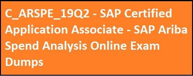 C_ARSPE_19Q2 - SAP Certified Application Associate - SAP Ariba Spend  Analysis Online Demo Set   in Richmond, London   Gumtree