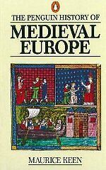 The Penguin History of Medieval Europe -Maurice Keen$15