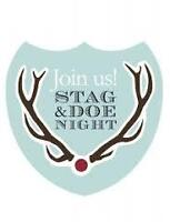 STAG & DOE!  ALL ARE WELCOME!!