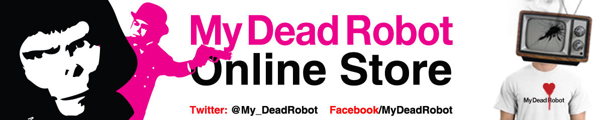My Dead Robot