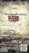 Nine inch Nails Closure