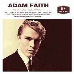 Adam Faith - What Do You Want - CD - BRAND NEW SEALED