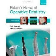 Pickards Manual of Operative Dentistry