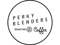Barista Needed - Perky Blenders Coffee Roasters looking for you to join our Epic Team in Leytonstone