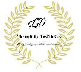 Down to the Last Details Weddings & Events Decor Services